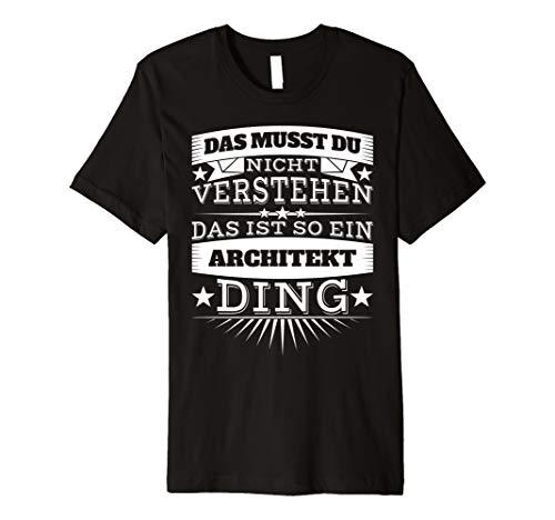 Architekt Shirt Lustige Sprüche Geschenk Architektur