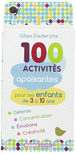 100 activits apaisantes pour les enfants de 3  10 ans
