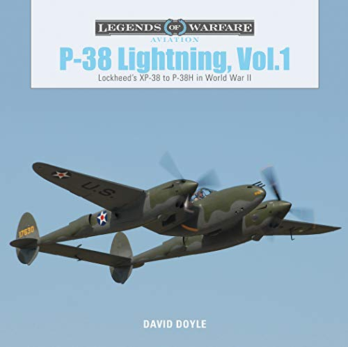 P-38 Lightning: Lockheed's XP-38 to P-38H in World War II