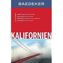 Baedeker Reiseführer Kalifornien: mit Downloads aller Karten und Grafiken (Baedeker Reiseführer E-Book)