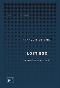 """Résultat de recherche d'images pour """"lost ego françois de smet"""""""