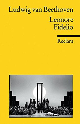 Leonore. Fidelio (Reclams Universal-Bibliothek)