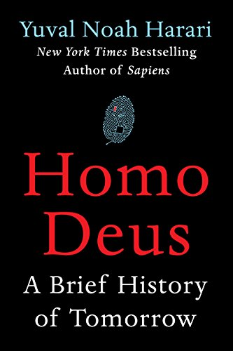 Homo Deus: A Brief History of Tomorrow (English Edition) por Yuval Noah Harari