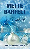 Jul i Solvik (Solvik-serien Book 7) (Norwegian Edition)
