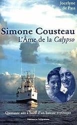 Simone Cousteau : L'âme de La Calypso