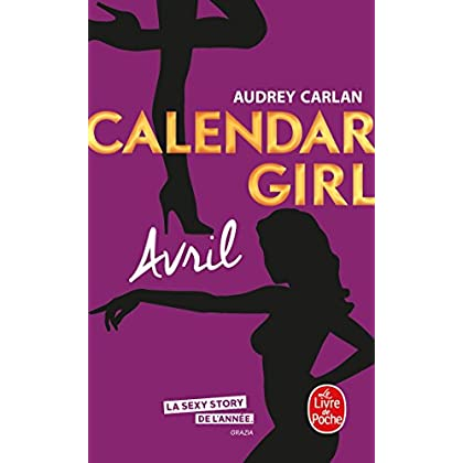 Avril (Calendar Girl, Tome 4)