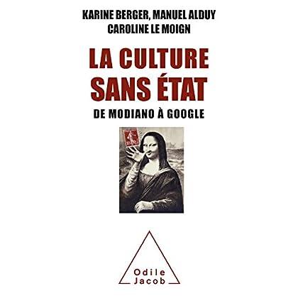La Culture sans État: De Modiano à Google (OJ.ECONOMIE)