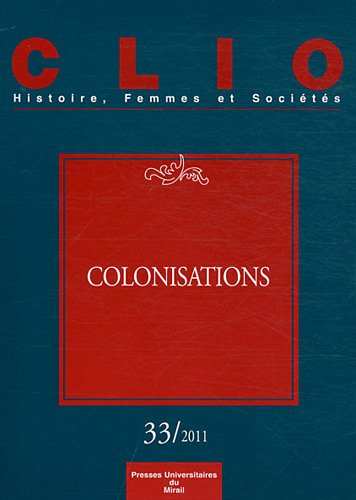 Clio, N° 33/2011 : Colonisations