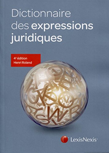 Dictionnaire des expressions juridiques par Henri Roland