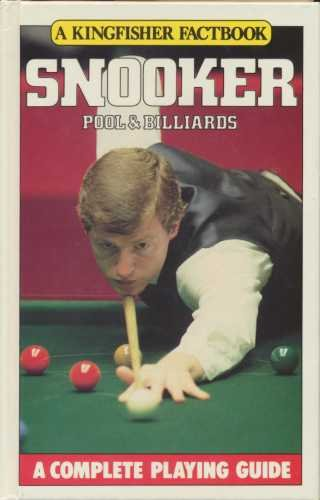 Snooker, Pool and Billiards (A Kingfisher factbook) por Peter Arnold