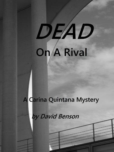 Dead On A Rival (Carina Quintana Mysteries Book 4) (English Edition) - Miami Peach