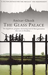 The Glass Palace by Ghosh, Amitav (2002) Paperback