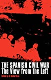 The Spanish Civil War: The View from the Left