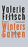 Winters Garten: Roman (suhrkamp taschenbuch)