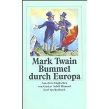 Mark Twains Abenteuer in fünf Bänden: Band 5: Bummel durch Europa (insel taschenbuch)
