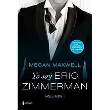 Yo soy Eric Zimmerman, vol. I (Volumen independiente)