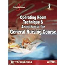 Operating Room Technique & Anesthesia For General Nursing Course