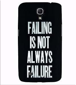Fuson Designer Back Case Cover for Samsung Galaxy Mega 6.3 I9200 :: Samsung Galaxy Mega 6.3 Sgh-I527 (Failing Is not always failure theme)