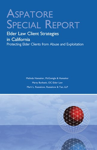 elder-law-client-strategies-in-california-protecting-elder-clients-from-abuse-and-exploitation-speci