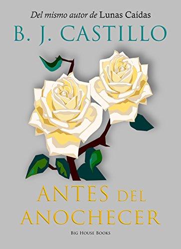 Descarga de libros en ingles pdf gratis Antes Del Anochecer B013F9NV6M PDF RTF DJVU