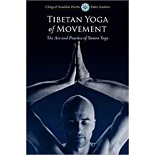Tibetan Yoga of Movement: Art and Practice of Yantra Yoga (Paperback) - Common