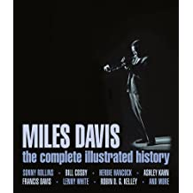 Miles Davis: The complete illustrated history. Englische Originalausgabe/Original English edition.