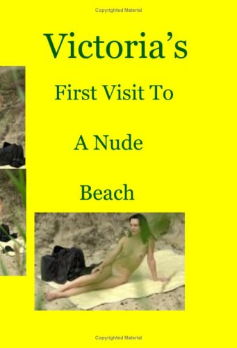 Victoria's First Visit to the Nude Beach