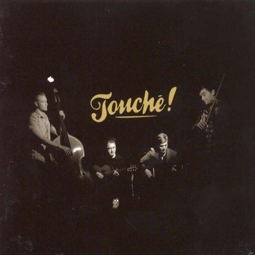 Touche! by TOUCHE!