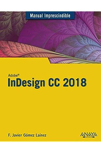 Descargar gratis InDesign CC 2018 de Francisco Javier Gómez Laínez