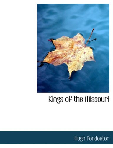 Kings of the Missouri