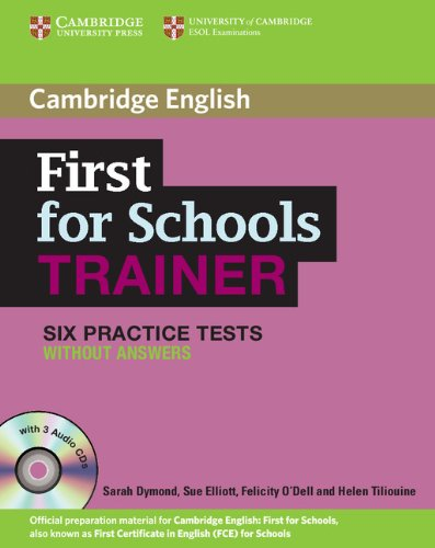 First for schools trainer. Six practice tests.
