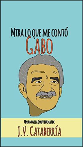 Mira lo que me contó Gabo: La novela del 'Magnífico' de Saber y Ganar Josevi