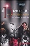 Il dizionario della musica leggera italiana. Da «Volare» ai giorni nostri