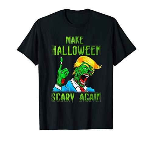 Kostüm Shirt Machen Zombie T - Donald Trump Zombie machen Halloween gruselig wieder T-Shirt