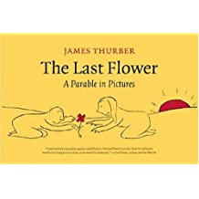 The Last Flower: A Parable in Pictures