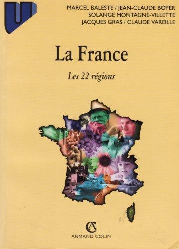 LA FRANCE. Les 22 rgions