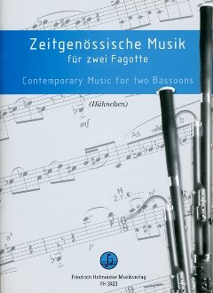ZEITGENOESSISCHE MUSIK - arrangiert für zwei Fagotte [Noten / Sheetmusic]