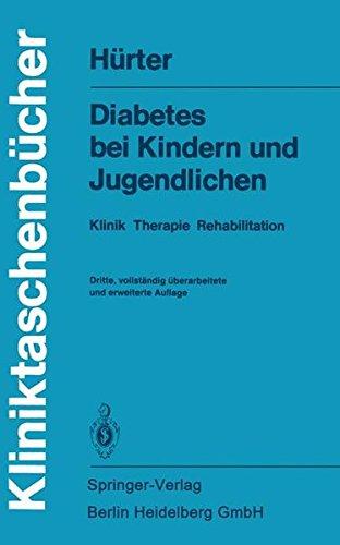 Diabetes bei Kindern und Jugendlichen: Klinik Therapie Rehabilitation (Kliniktaschenbücher)