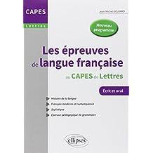 Les épreuves de langue française au CAPES de Lettres