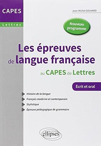 Les Épreuves de Langue Française au CAPES de Lettres Nouveau