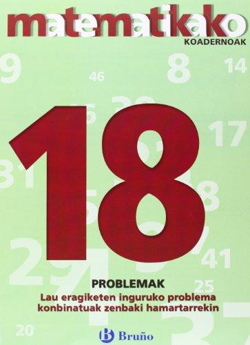 18. Lau eragiketen inguruko problema konbinatuak zenbaki hamartarrekin (Euskara - Material Osagarria - Matematikako Koadernoak) - 9788421651957