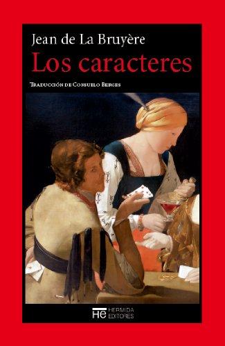 Los caracteres o las costumbres de est siglo por Jean de La Bruyère