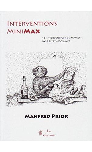 Interventions Mini-Max : 15 Interventions minimales à effet maximal
