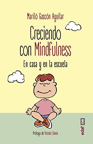 Creciendo con mindfulness (Psicología y Autoayuda) eBook: Mariló ...