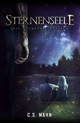 Sternenseele: Der Schwarze Schatten (Mystery-Thriller)