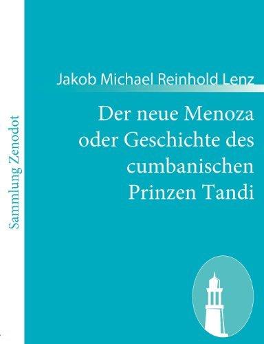 Der neue Menoza oder Geschichte des cumbanischen Prinzen Tandi (German Edition) by Jakob Michael Reinhold Lenz (2010-12-06)