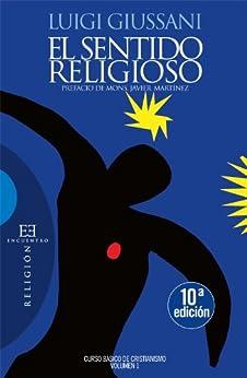 El sentido religioso (Curso básico de cristianismo nº 1) de [Giussani, Luigi]