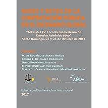 Bases y retos de la Contratación Pública en el escenario Global: Actas del XVI Foro Iberoamericano de Derecho Administrativo. Santo Domingo, 2017