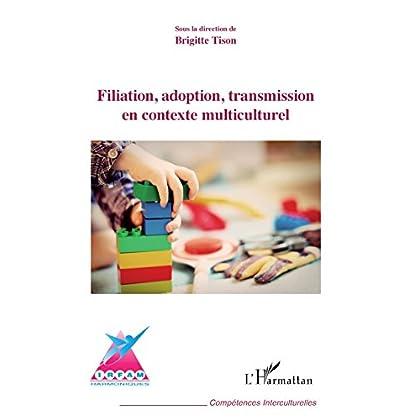 Filiation, adoption, transmission en contexte multiculturel (Compétences interculturelles)