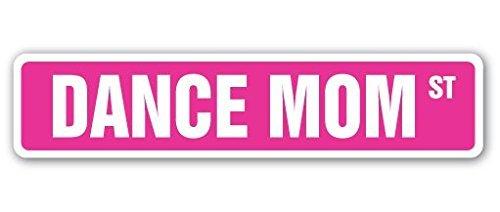 SignMission Dance Mom Straßenschild Ballett Tippen Ballsaal Unterricht Lehrer-| | 45,7cm Breit